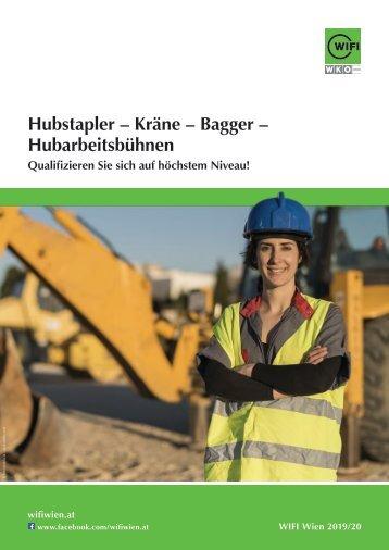 Hubstapler – Kräne – Bagger – Hubarbeitsbühnen - Ausbildungen im WIFI Wien