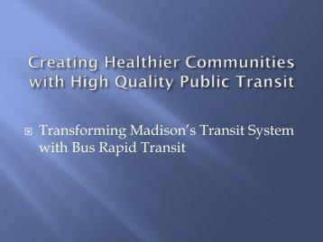 Benefits of Transit & BRT Presentation at Sustainable Communities ...
