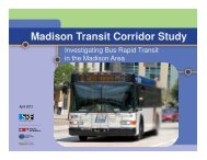 Madison Transit Corridor Study Public Meeting Presentation April 15 ...