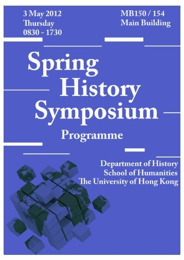 Symposium 2012 Programme_2012.4.28 - History Department - The ...
