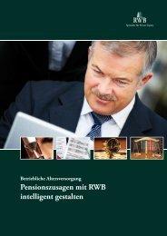 Pensionszusagen mit RWB intelligent gestalten - RWB AG