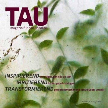magazin für barfußpolitik ndenheit - TAU