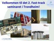 Fast-track seminar 15. - St. Olavs Hospital