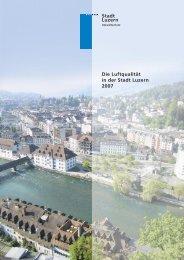 Stadt Luzern Die Luftqualität in der Stadt Luzern 2007 - in-Luft
