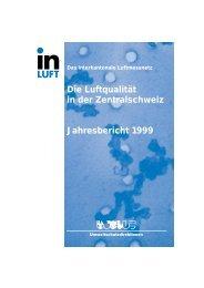 Die Luftqualität in der Zentralschweiz Jahresbericht 1999 - in-Luft