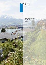 Stadt Luzern Die Luftqualität in der Stadt Luzern 2009 - Luft-in.ch
