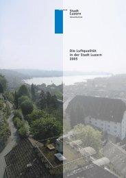 Stadt Luzern Die Luftqualität in der Stadt Luzern 2005 - in-Luft