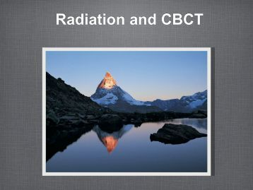 Radiation and CBCT
