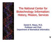 Th N ti l C t f The National Center for Biotechnology Information: gy ...