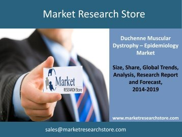 EpiCast Report: Duchenne Muscular Dystrophy - Epidemiology Market Forecast 2023 Market Trends, Size, Demand, Production, and Cost Analysis
