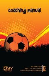 Coaching Manual - SAY Soccer