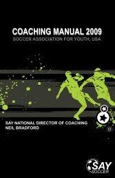 coaching manual 2009 coaching manual 2009 - SAY Soccer