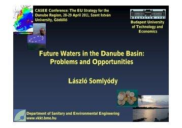 "Keynote presentation on ""Future Waters in the Danube Basin ..."