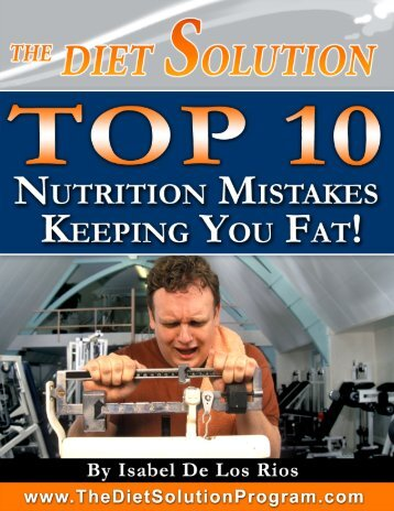 The Top 10 Most Common Nutrition Mistakes that are keeping
