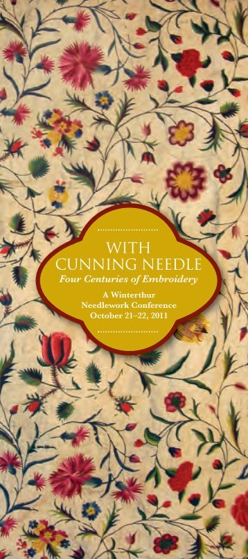 WITH CUNNING NEEDLE - Winterthur