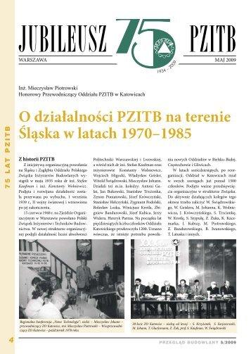 4 O działalności PZITB na terenie Śląska w latach 1970–1985