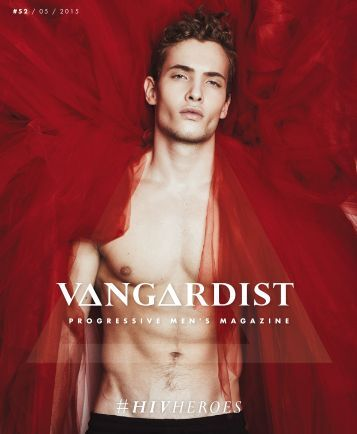 VANGARDIST MAGAZINE - Issue 52 - The #HIVHEROES Issue