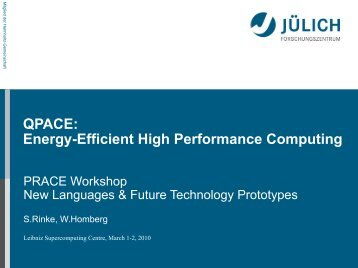 QPACE: Energy-Efficient High Performance Computing - prace