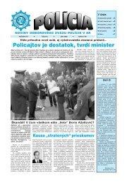 Policajtov je dostatok, tvrdí minister - Odborový zväz polície v ...
