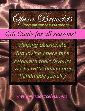 Opera Bracelets Gift Guide