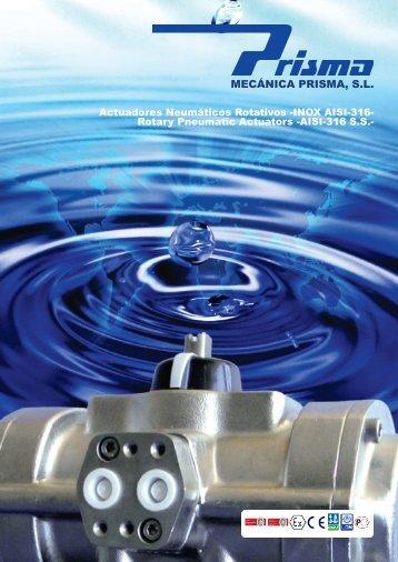 Actuadores Neumáticos de Acero Inoxidable - Prisma