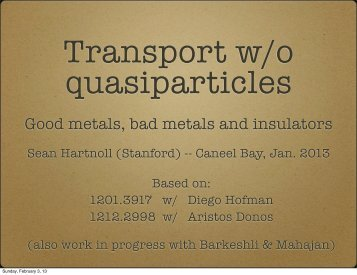 Transport without quasiparticles