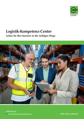 Logistik-Kompetenz-Center - Ausbildungen im WIFI Wien