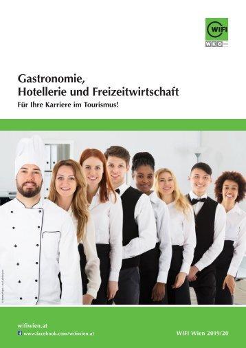 Gastronomie, Hotellerie und Freizeitwirtschaft - Ausbildungen im WIFI Wien