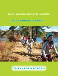 2012 Annual Report - Greater Worcester Community Foundation