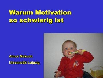 Warum Motivation so schwierig ist