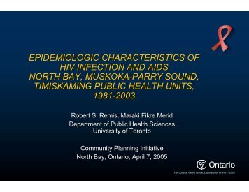 North Bay - Ontario HIV Epidemiologic Monitoring Unit - University of ...