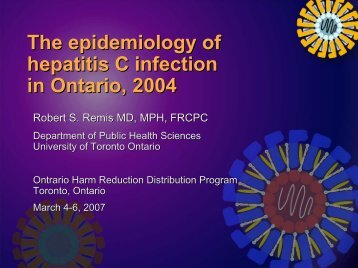The epidemiology of hepatitis C in Ontario - Ontario HIV ...