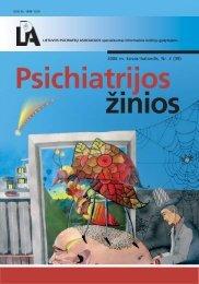 psichiatrijos zinios 2006_2 SPAUDAI.pmd - Lietuvos psichiatrų ...