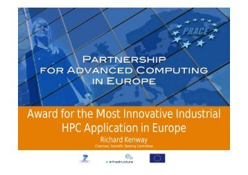 Award for the Most Innovative Industrial HPC Application in ... - prace