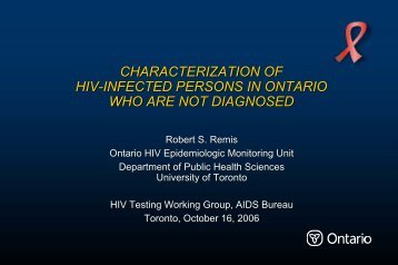 Characterization of HIV-infected persons in Ontario who are not ...