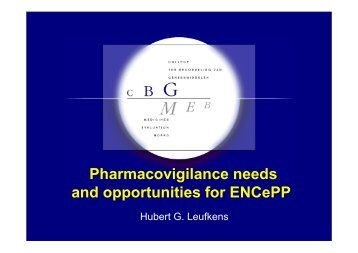 Pharmacovigilance needs and opportunities for ENCePP