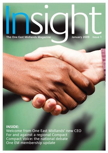 Insight Issue 1 - One East Midlands