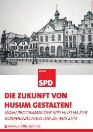 Wahlprogramm 2013 - SPD Ortsverein Husum