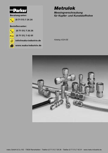 73-4324-DE Metrulok Messingverschraubungen für ... - Parker