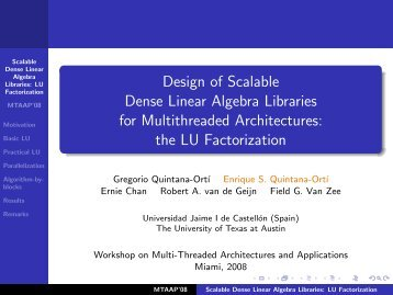 Design of Scalable Dense Linear Algebra Libraries for ...