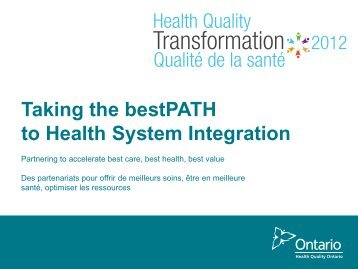 Read the complete presentation - Health Quality Ontario