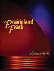 2009 Annual Report - Prairieland Park