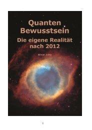 Quanten Bewusstsein – Die eigene Realität nach 2012 - Silvan Zülle