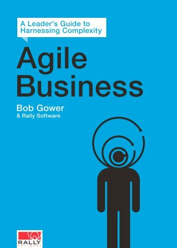 A Leader's Guide to Agile Business - Rally Software