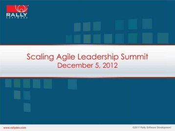 Scaling Agile Leadership Summit Slide Deck - Rally Software