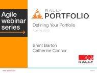Defining Your Portfolio Brent Barton Catherine ... - Rally Software