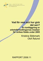 Ladda ner hela Rapport 2006:11 (pdf, 1688 kB) - IFAU