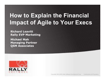 How to Explain the Financial Impact of Agile to Your ... - Rally Software
