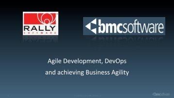 Agile Development, DevOps and achieving ... - Rally Software