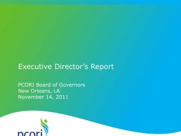Executive Director's Report - Patient Centered Outcomes Research ...